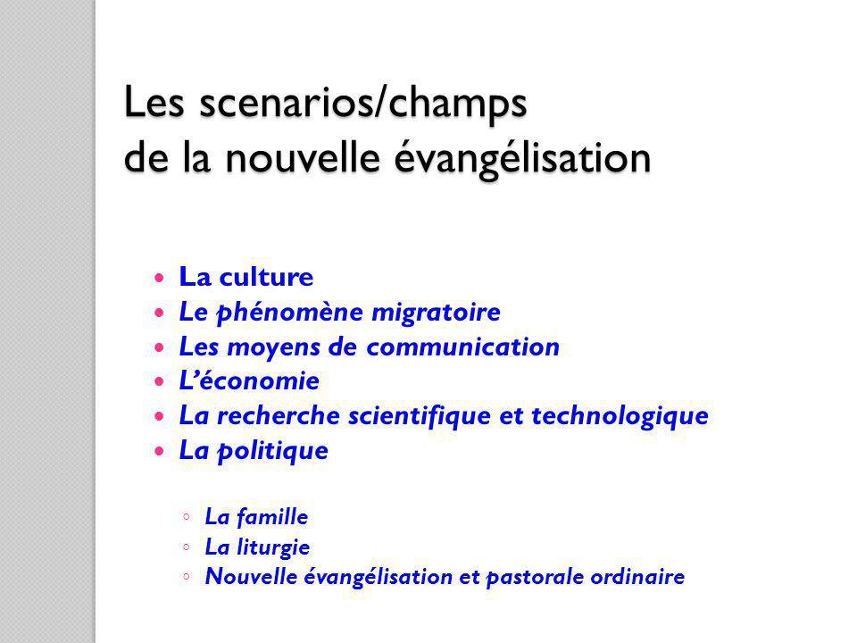 Les scenarios/champs de la nouvelle évangélisation