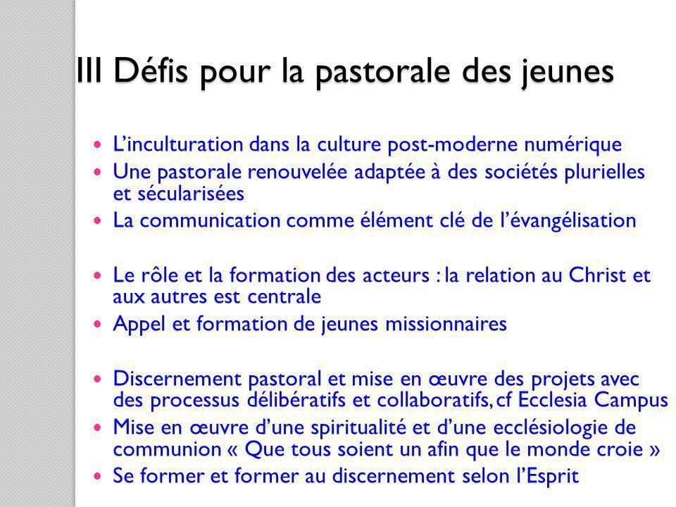 III Défis pour la pastorale des jeunes