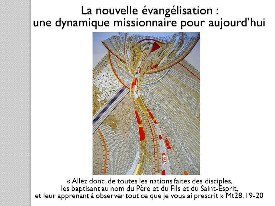 La nouvelle évangélisation :