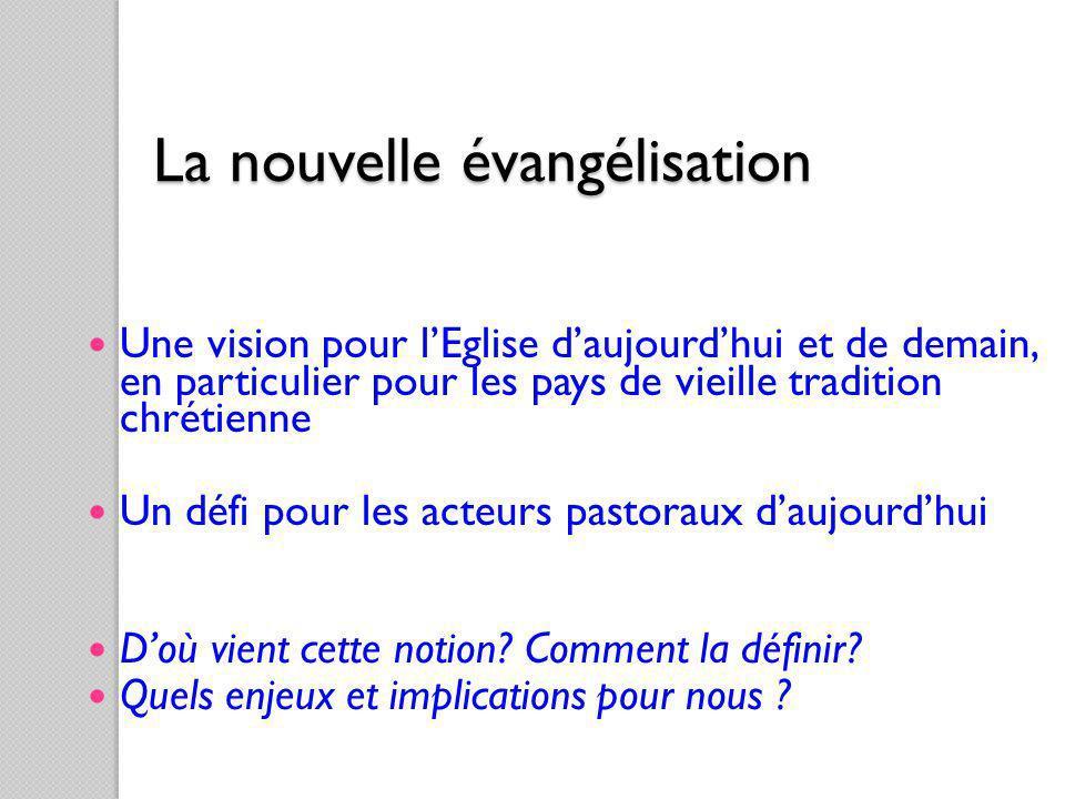 La nouvelle évangélisation