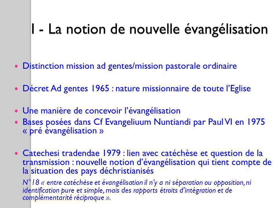 I - La notion de nouvelle évangélisation