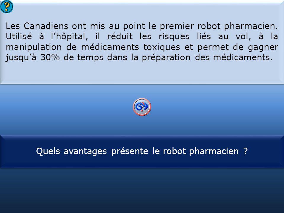 Quels avantages présente le robot pharmacien