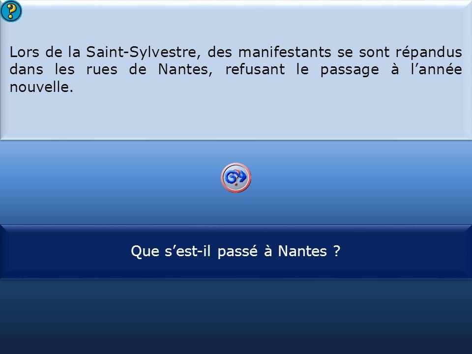 Que s'est-il passé à Nantes