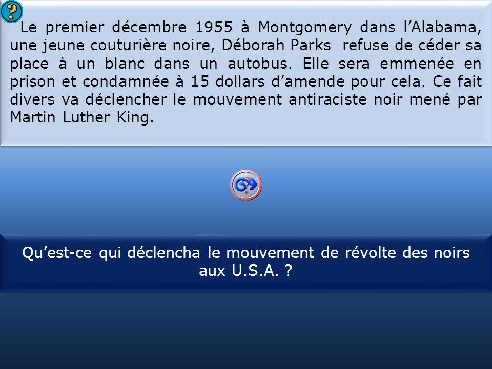 Qu'est-ce qui déclencha le mouvement de révolte des noirs aux U.S.A.