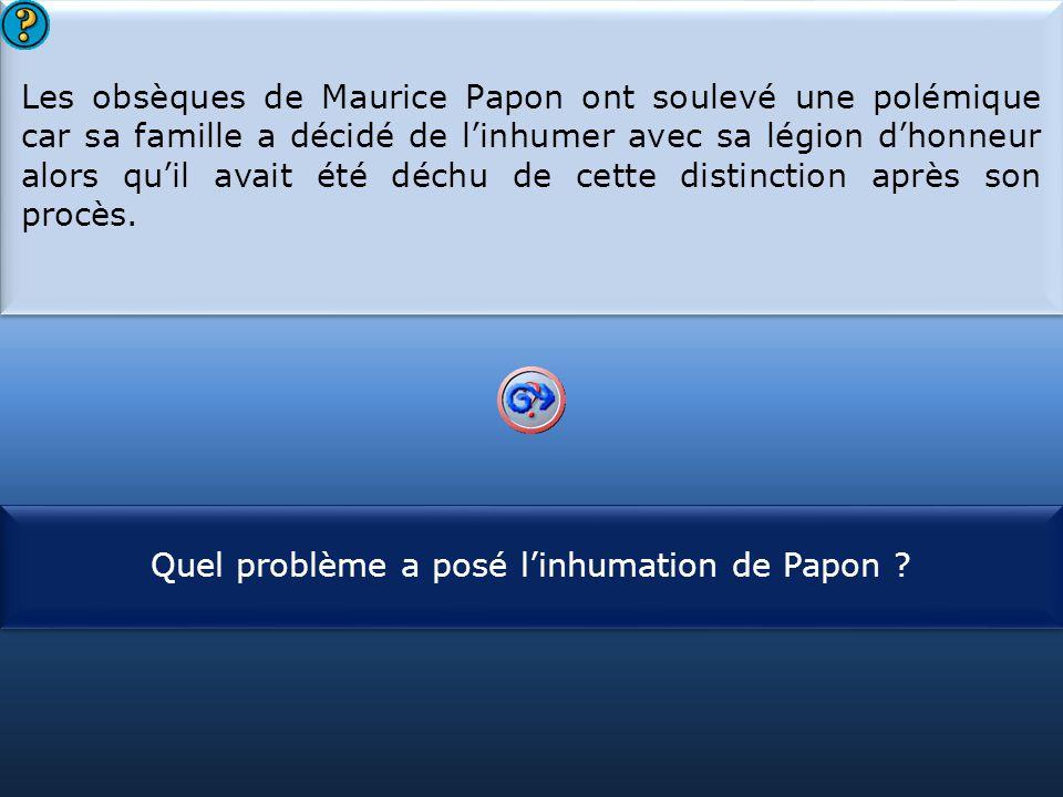 Quel problème a posé l'inhumation de Papon