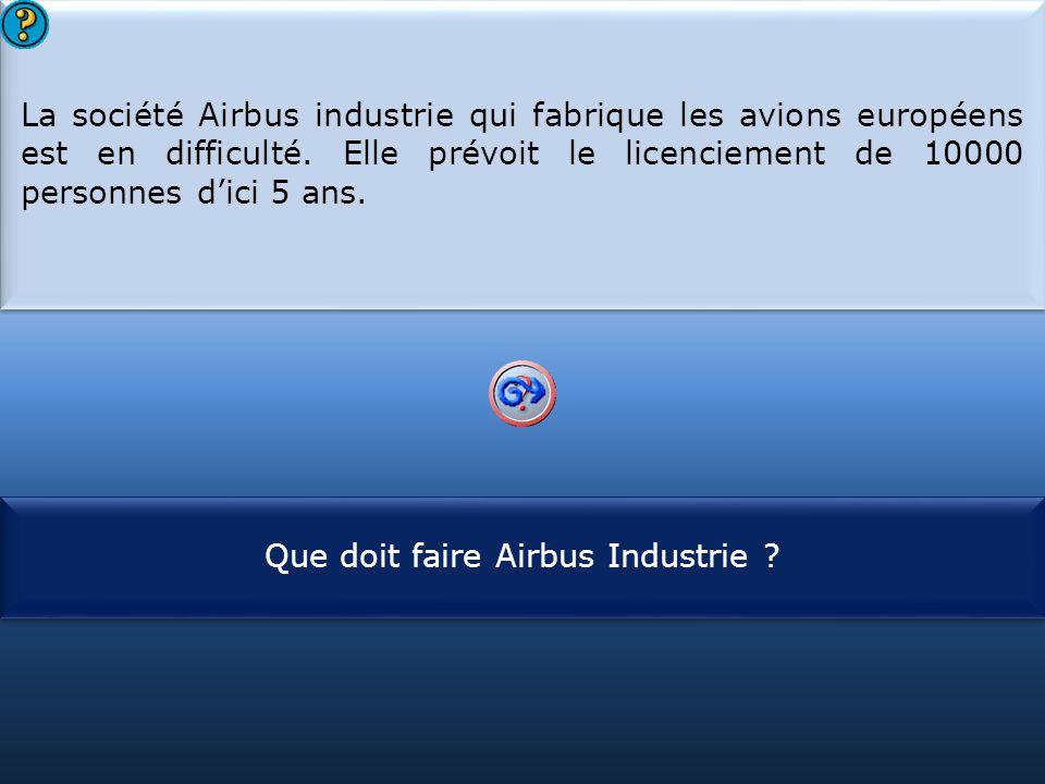 Que doit faire Airbus Industrie