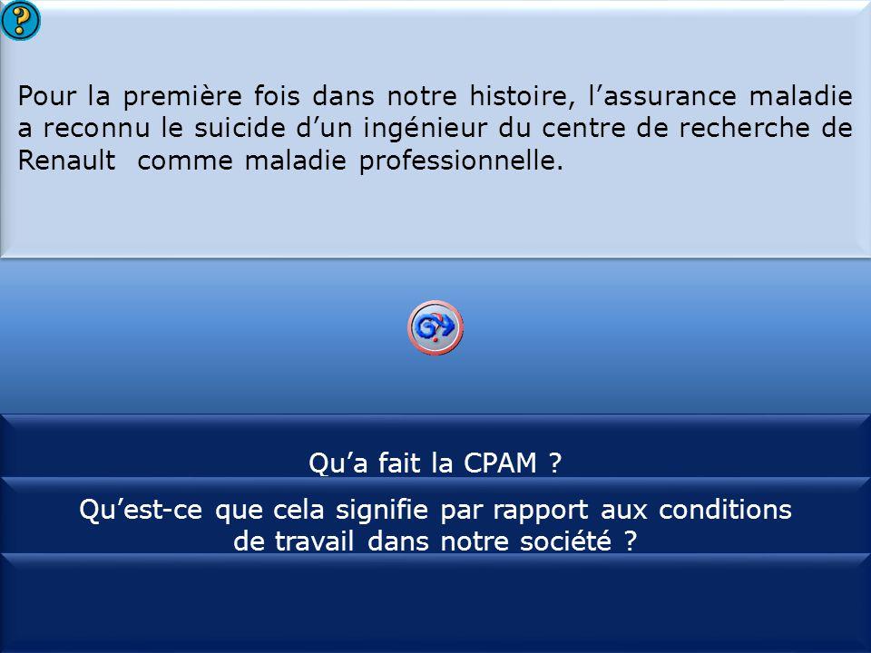 Pour la première fois dans notre histoire, l'assurance maladie a reconnu le suicide d'un ingénieur du centre de recherche de Renault comme maladie professionnelle.