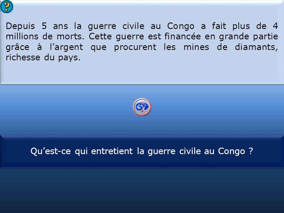 Qu'est-ce qui entretient la guerre civile au Congo