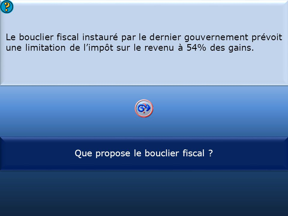 Que propose le bouclier fiscal