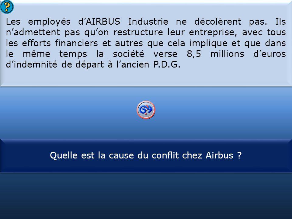 Quelle est la cause du conflit chez Airbus