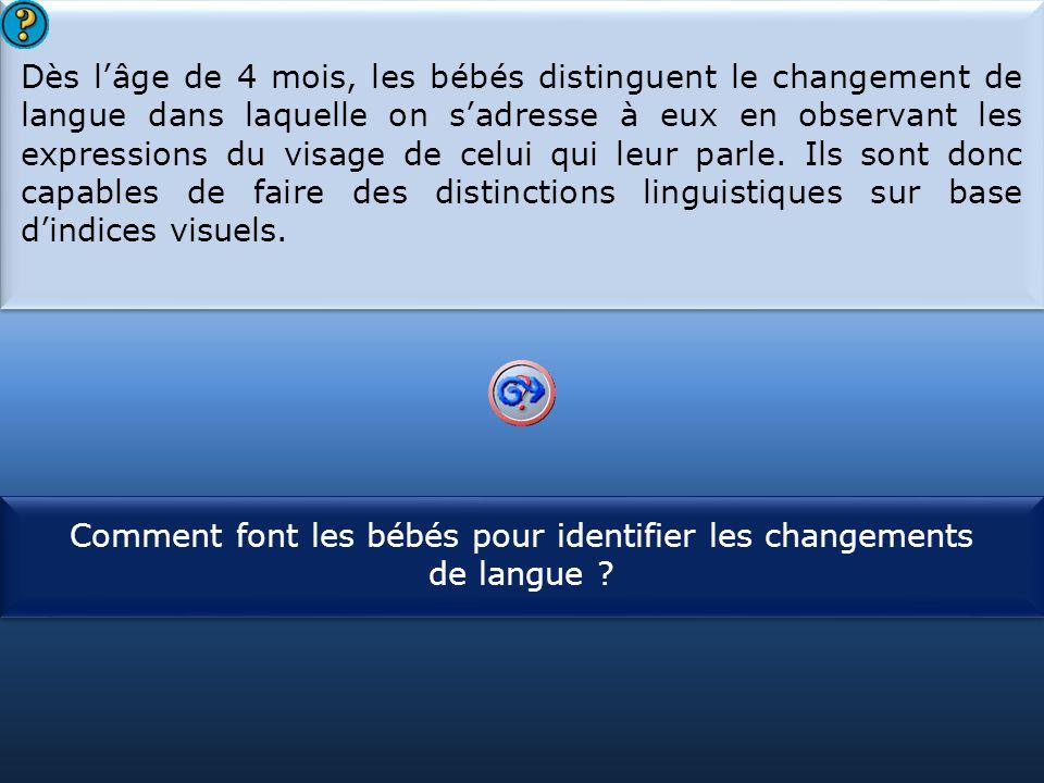 Comment font les bébés pour identifier les changements