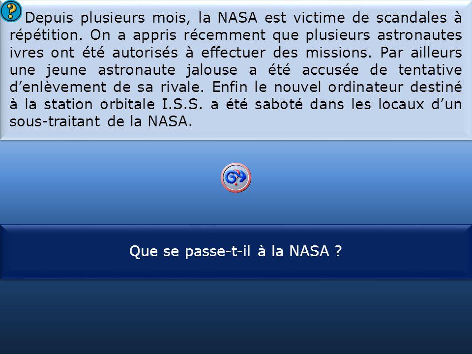 Que se passe-t-il à la NASA