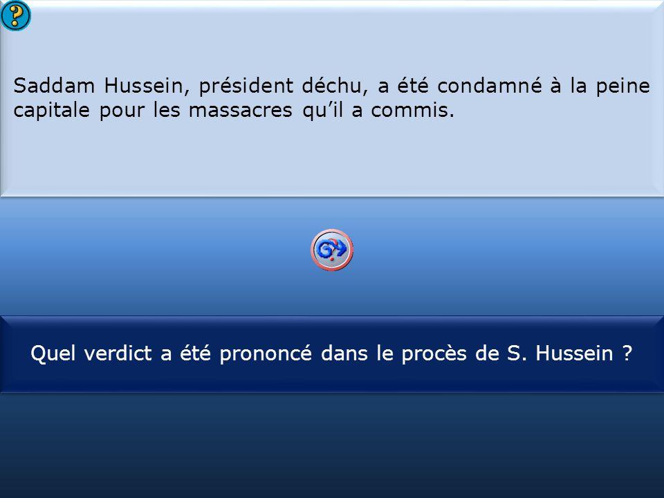 Quel verdict a été prononcé dans le procès de S. Hussein