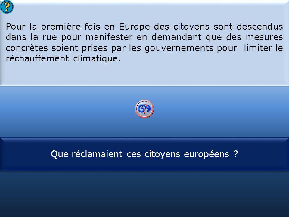 Que réclamaient ces citoyens européens