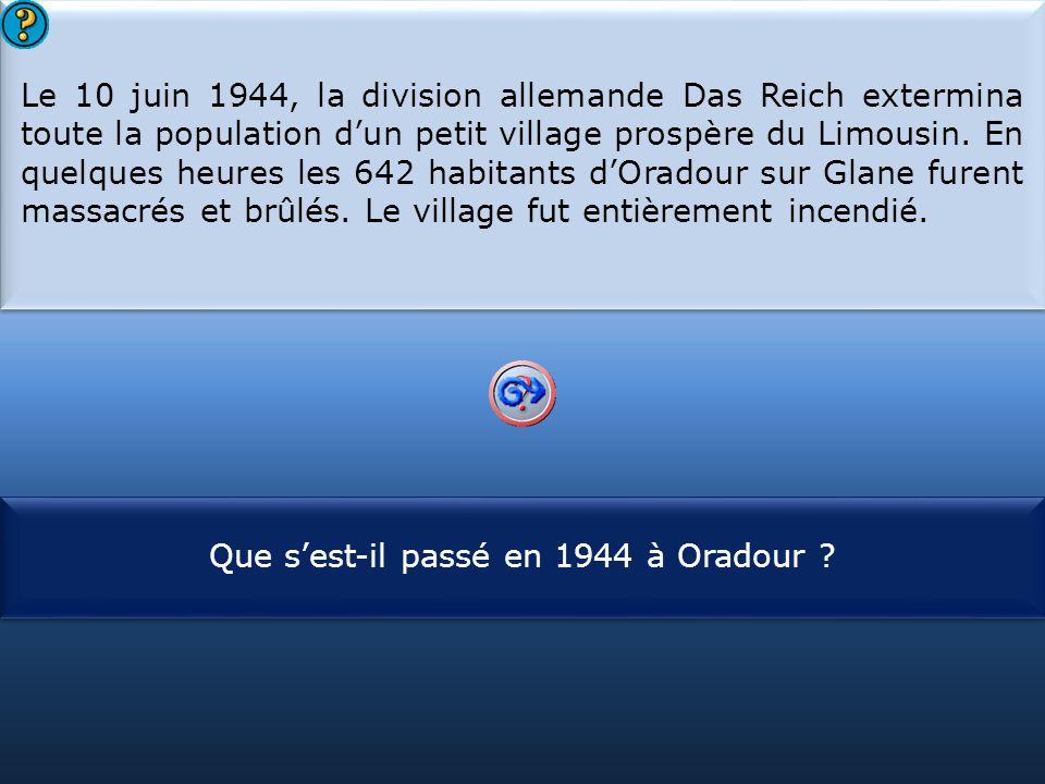 Que s'est-il passé en 1944 à Oradour