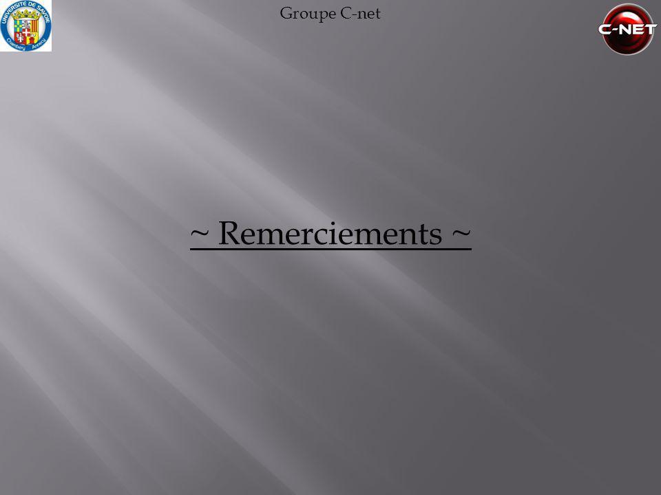 Groupe C-net ~ Remerciements ~