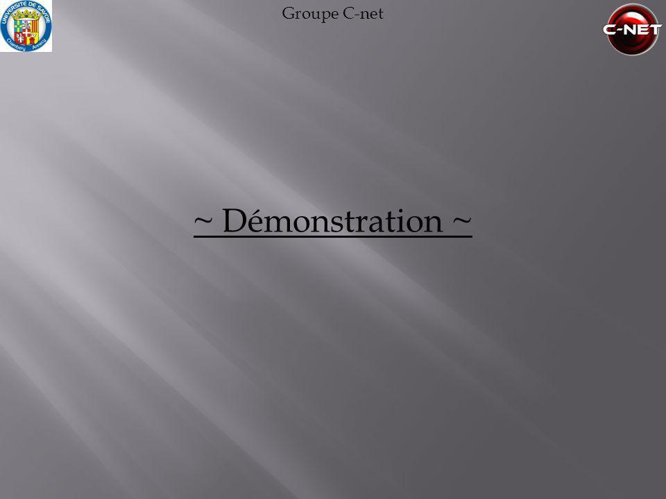 Groupe C-net ~ Démonstration ~