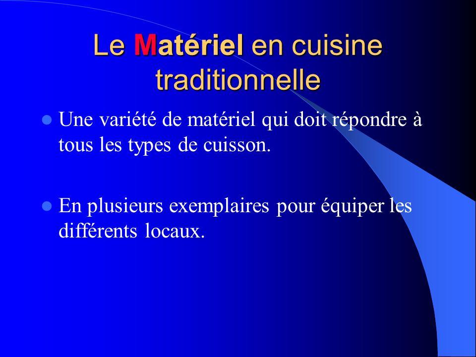 Le Matériel en cuisine traditionnelle