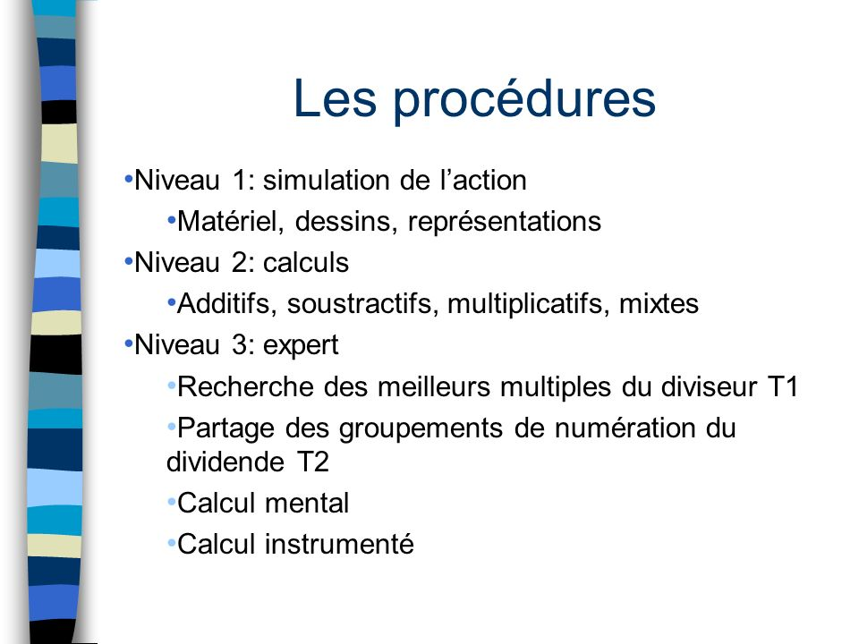 Les procédures Niveau 1: simulation de l'action