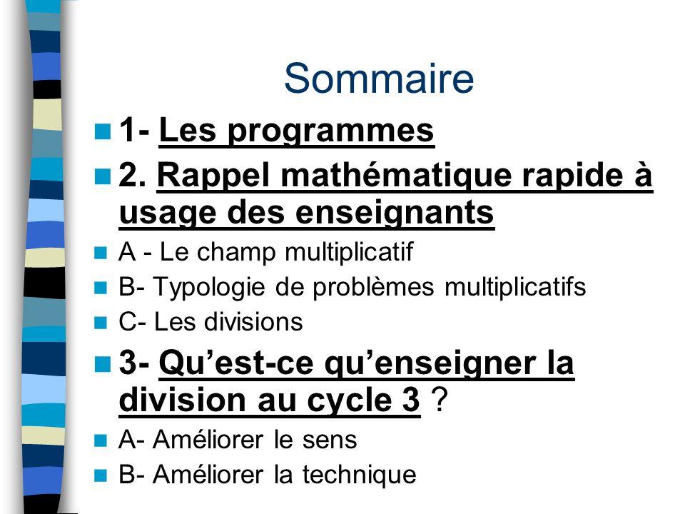 Sommaire 1- Les programmes