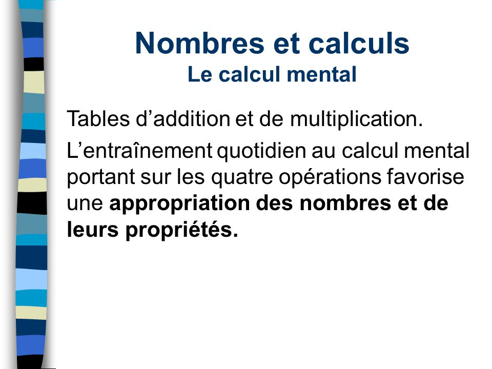 Nombres et calculs Le calcul mental