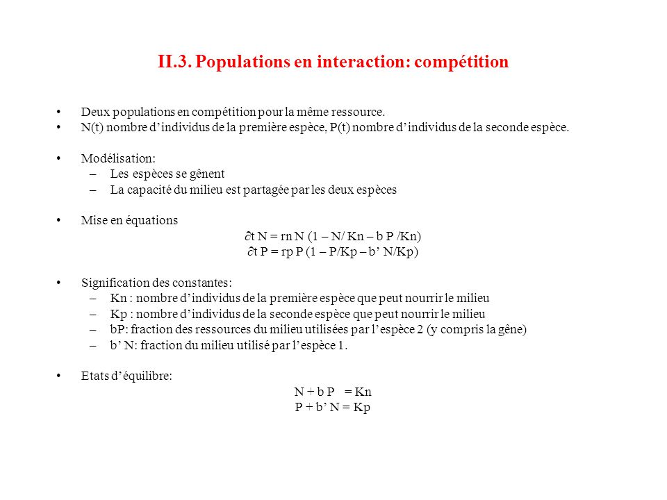 II.3. Populations en interaction: compétition