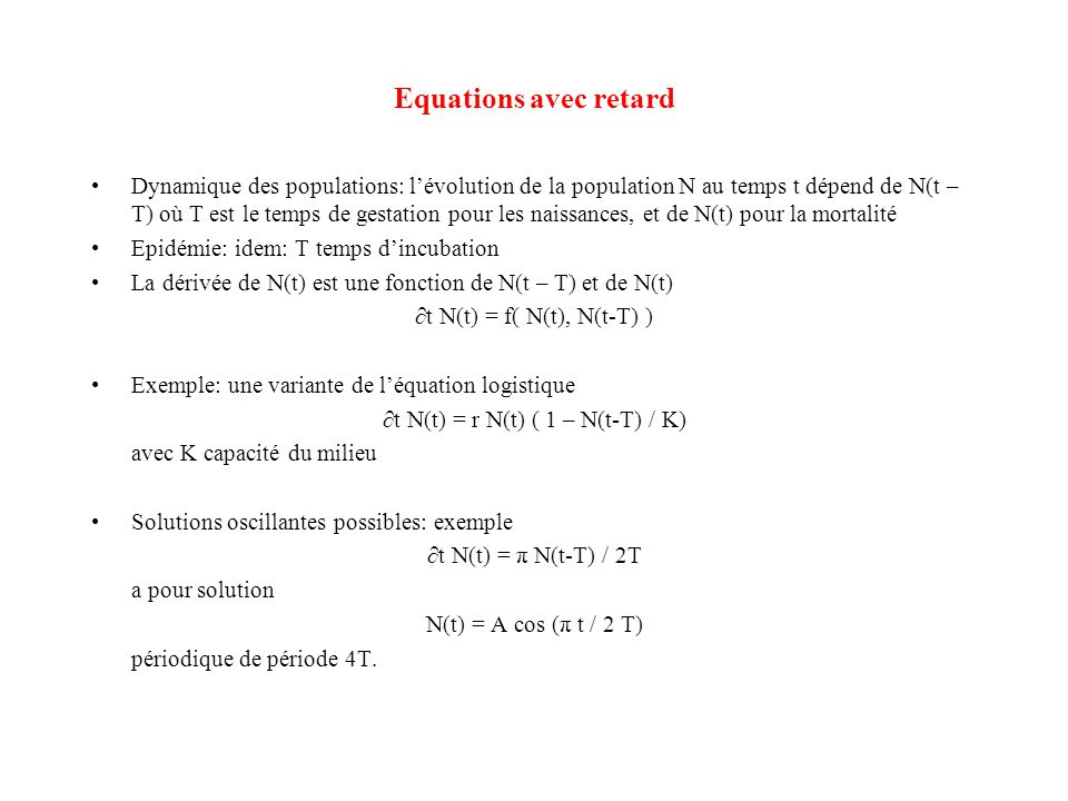 Equations avec retard