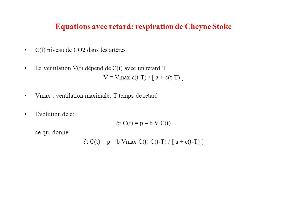 Equations avec retard: respiration de Cheyne Stoke