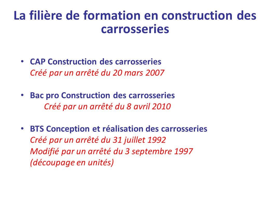 La filière de formation en construction des carrosseries