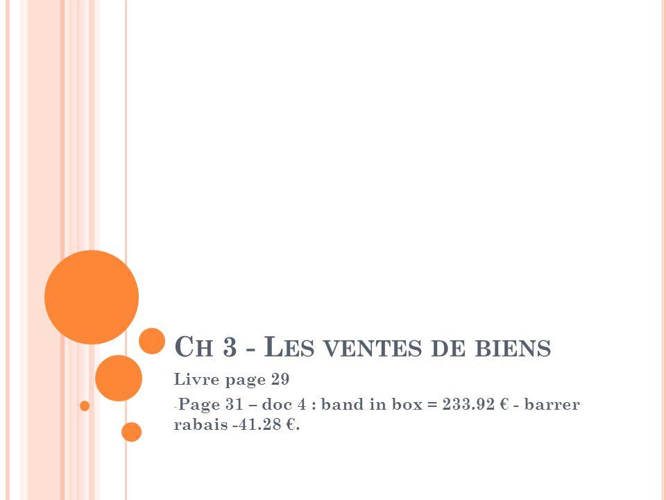 Ch 3 - Les ventes de biens Livre page 29