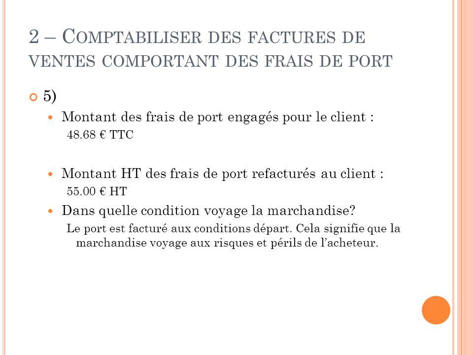2 – Comptabiliser des factures de ventes comportant des frais de port