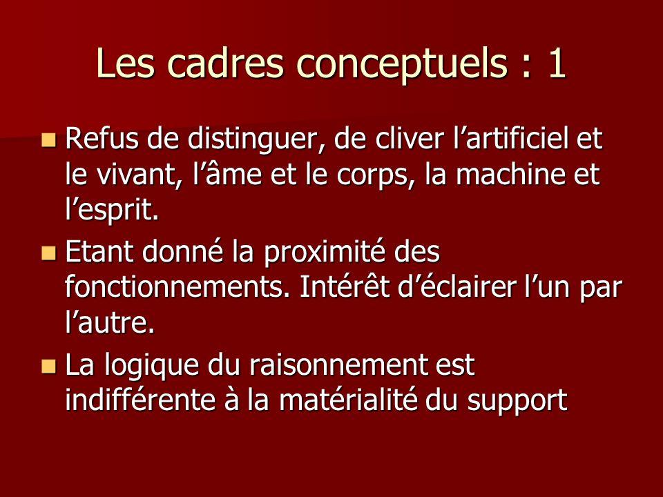 Les cadres conceptuels : 1