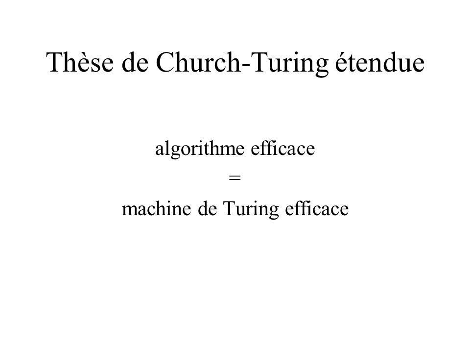 Thèse de Church-Turing étendue