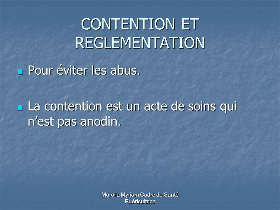 CONTENTION ET REGLEMENTATION