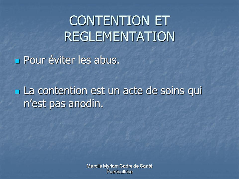 CONTENTION ET REGLEMENTATION