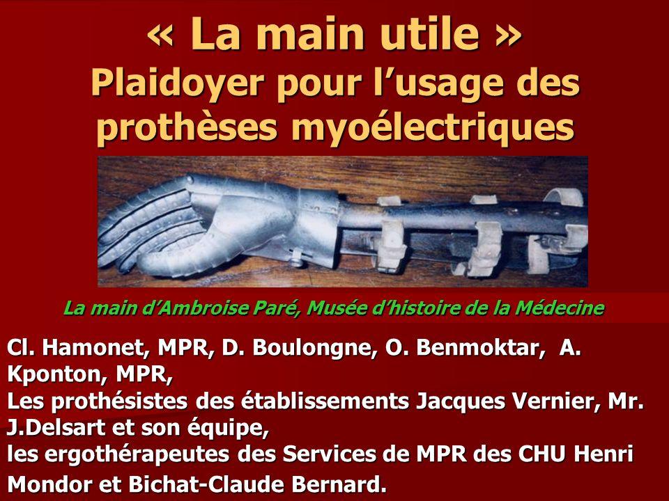 « La main utile » Plaidoyer pour l'usage des prothèses myoélectriques