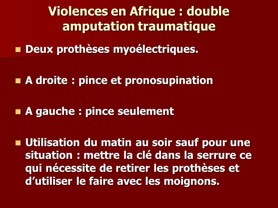 Violences en Afrique : double amputation traumatique