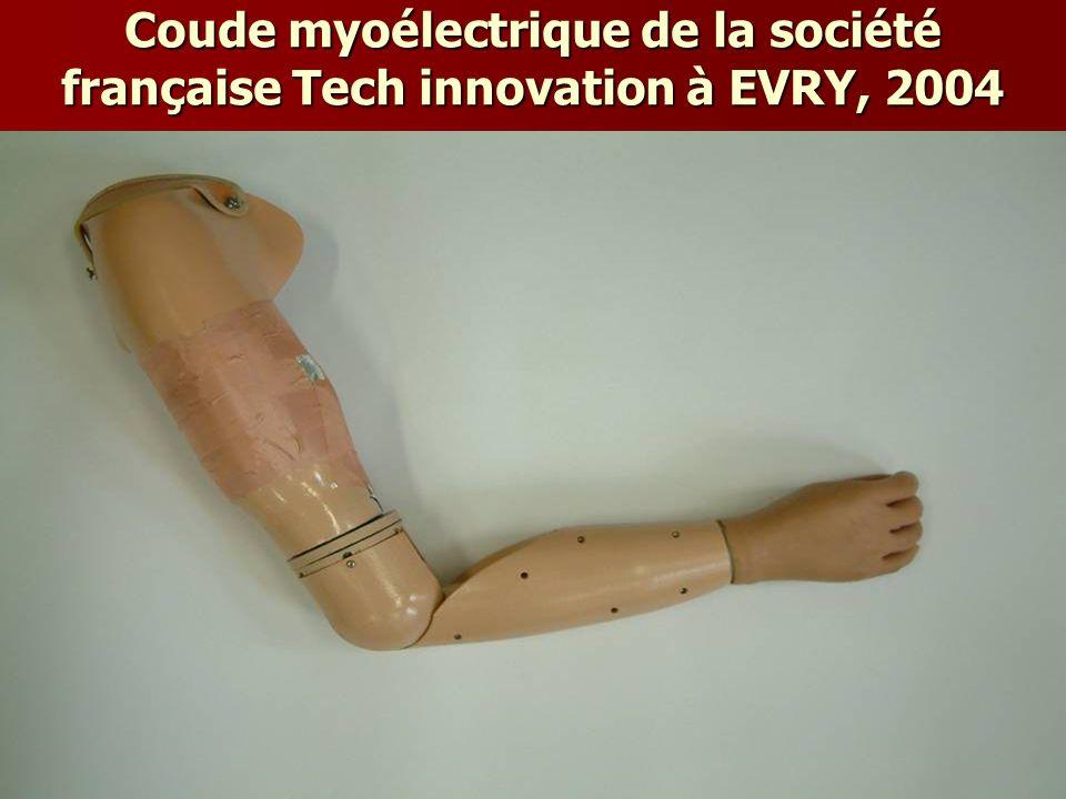 Coude myoélectrique de la société française Tech innovation à EVRY, 2004