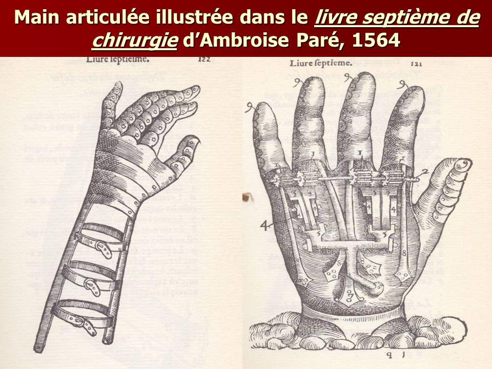 Main articulée illustrée dans le livre septième de chirurgie d'Ambroise Paré, 1564