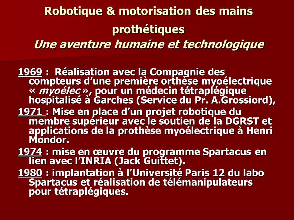 Robotique & motorisation des mains prothétiques Une aventure humaine et technologique