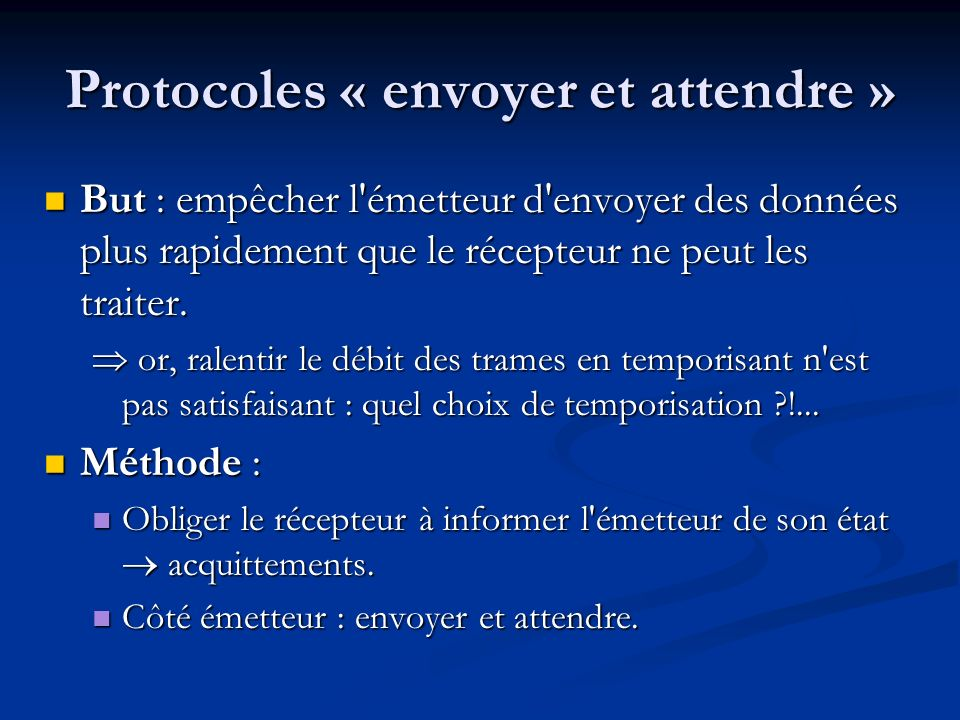 Protocoles « envoyer et attendre »