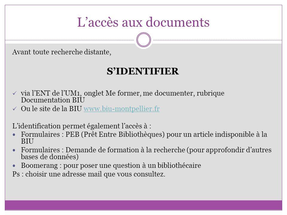 L'accès aux documents S'IDENTIFIER Avant toute recherche distante,