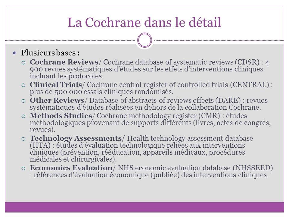 La Cochrane dans le détail