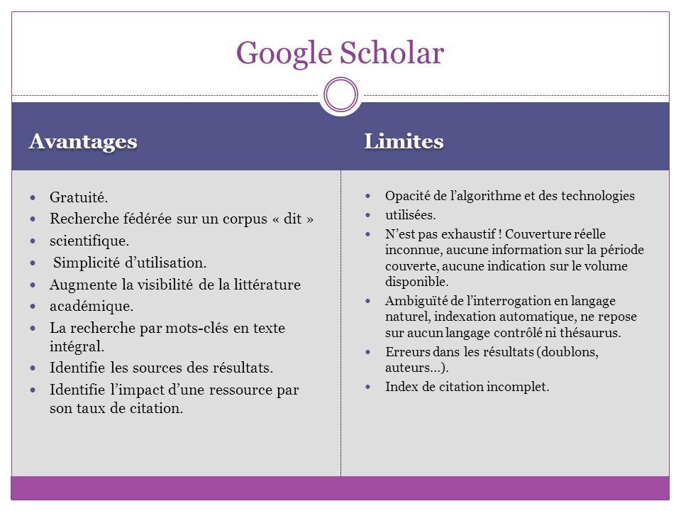 Google Scholar Avantages Limites Gratuité.