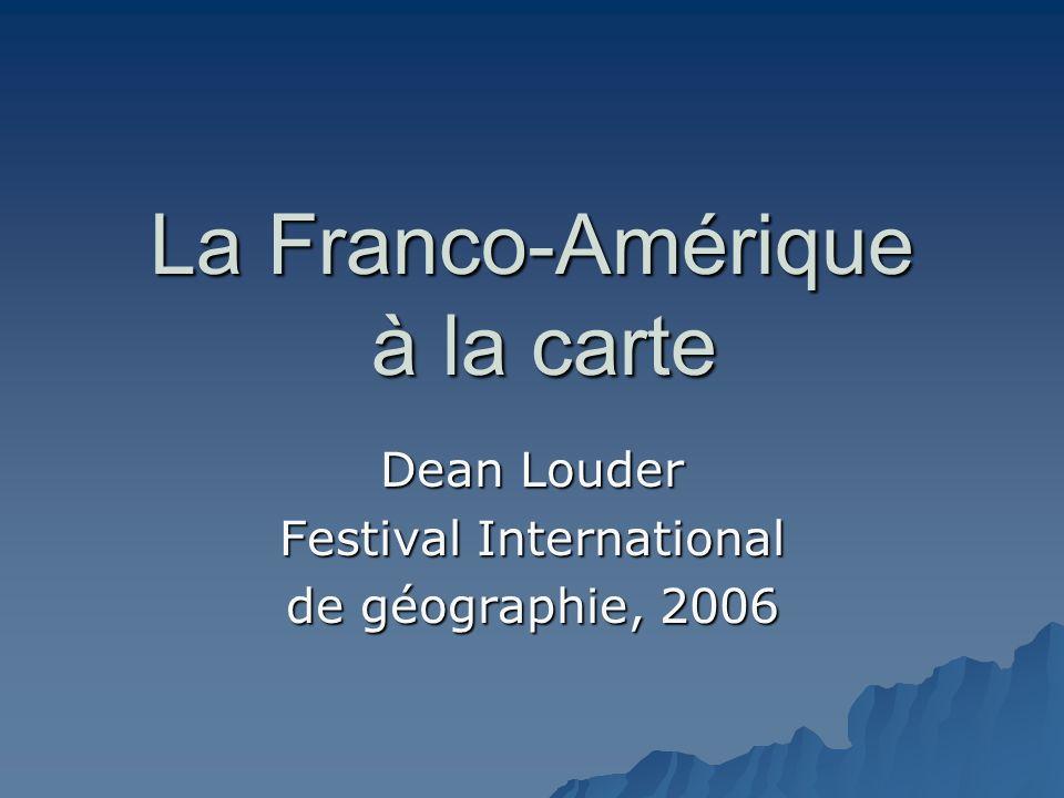 La Franco-Amérique à la carte