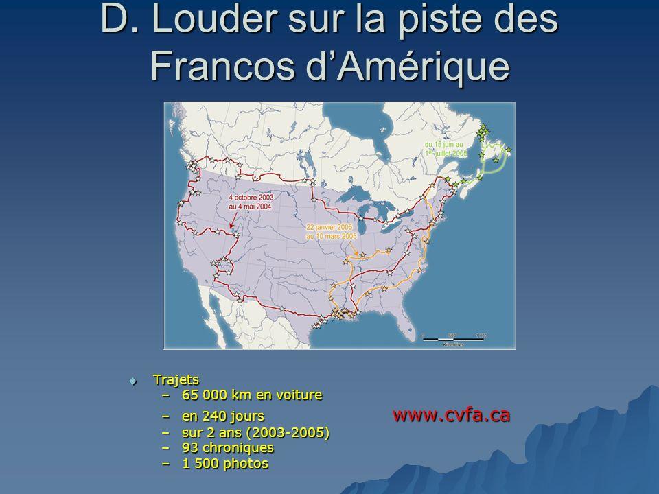 D. Louder sur la piste des Francos d'Amérique