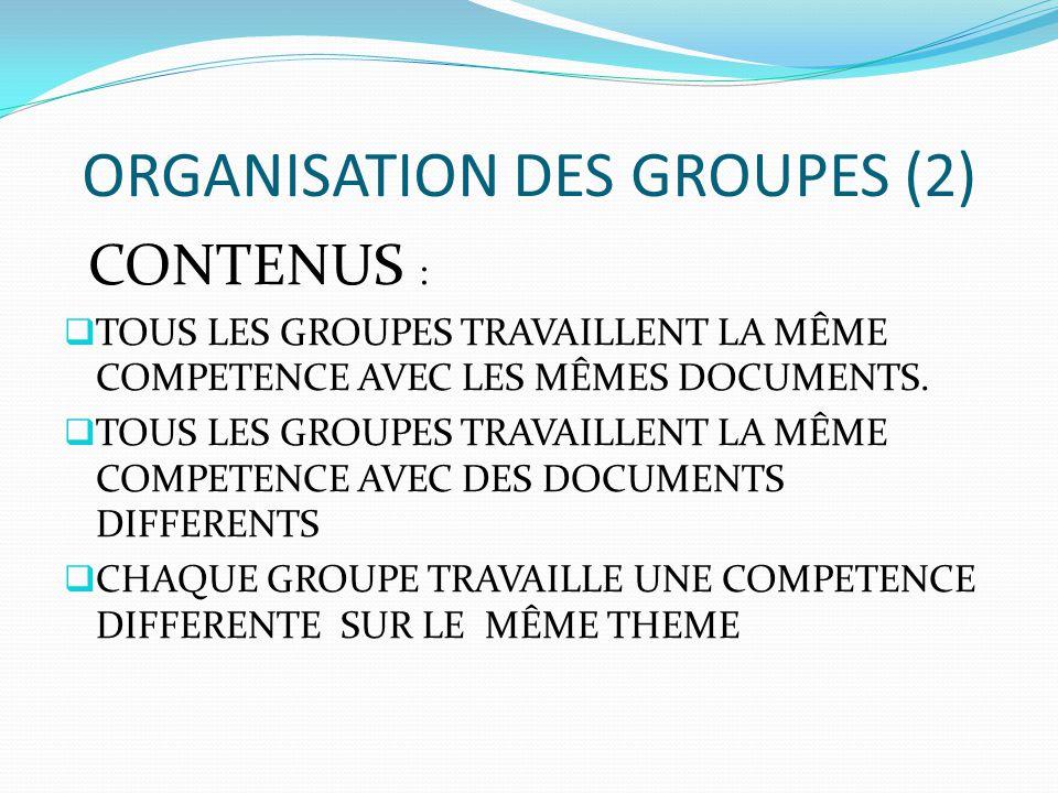 ORGANISATION DES GROUPES (2)