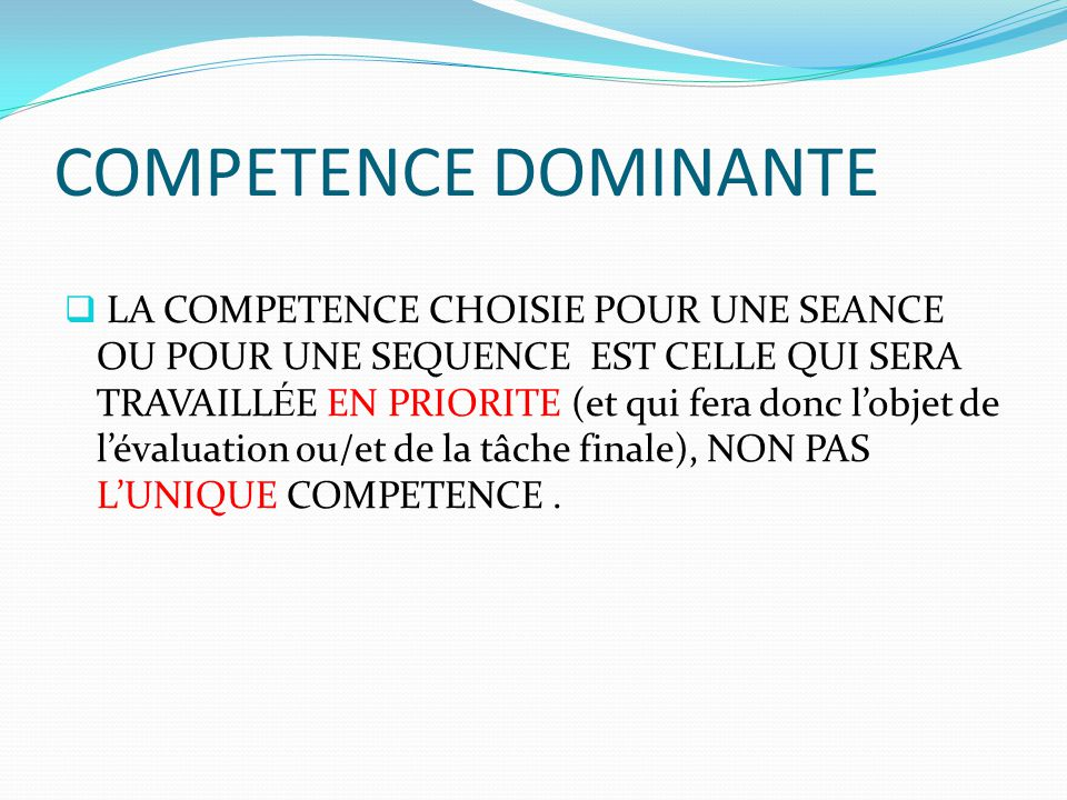 COMPETENCE DOMINANTE