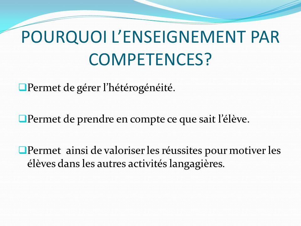 POURQUOI L'ENSEIGNEMENT PAR COMPETENCES