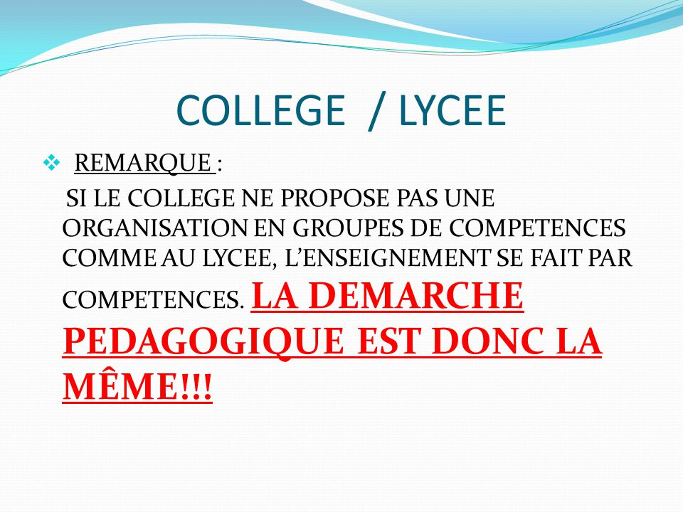COLLEGE / LYCEE REMARQUE :